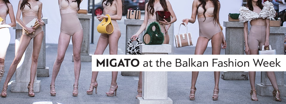 Η MIGATO στην Balkan Fashion Week