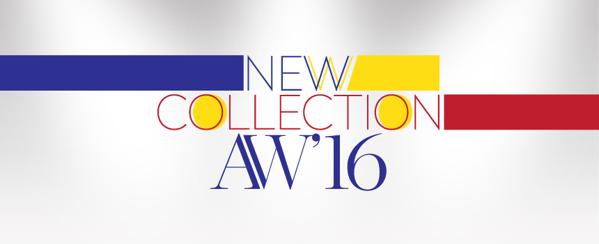 AW16-17 New Collection is here!