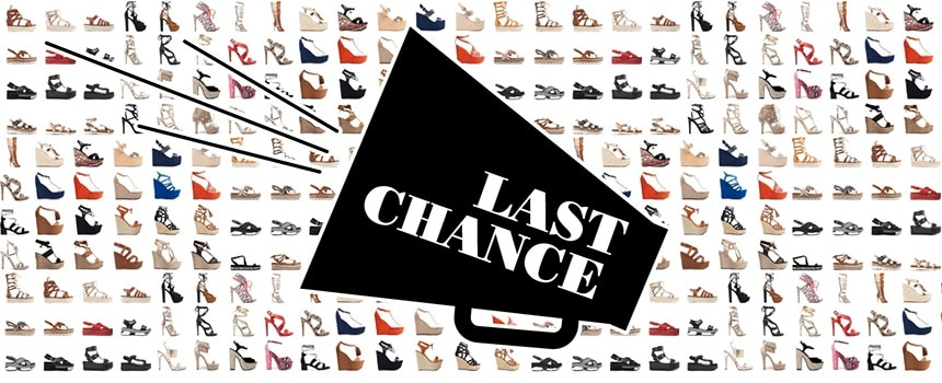 It's your Last Chance!
